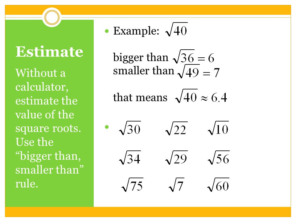 Grade 9 N6: Determine an approximate Square root of positive ...