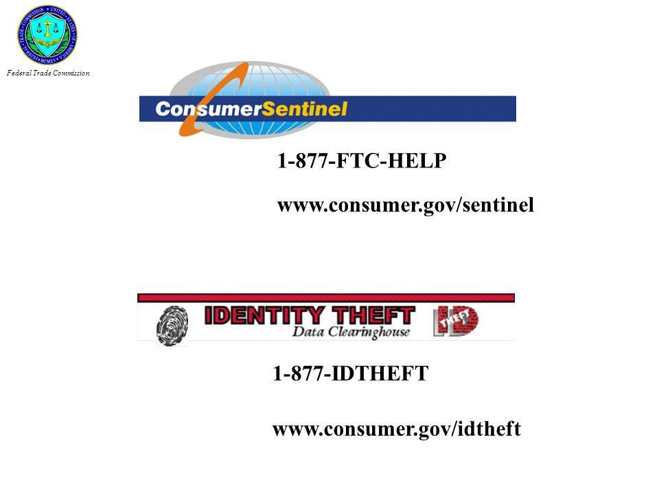 1-877-FTC-HELP www.consumer.gov/sentinel 1-877-IDTHEFT
