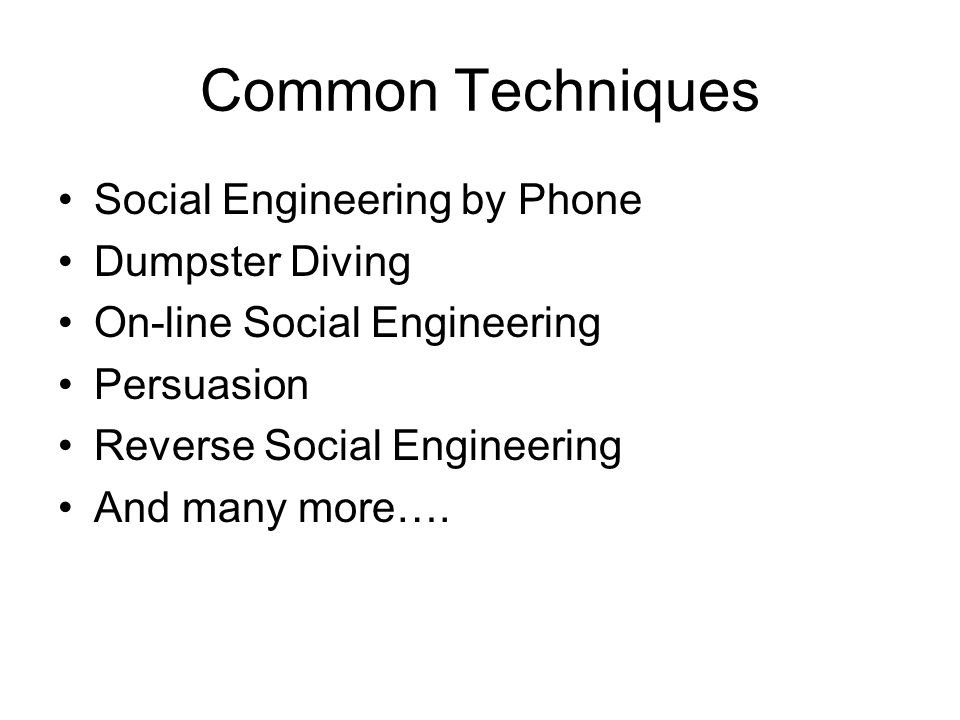 Common Techniques Social Engineering by Phone Dumpster Diving