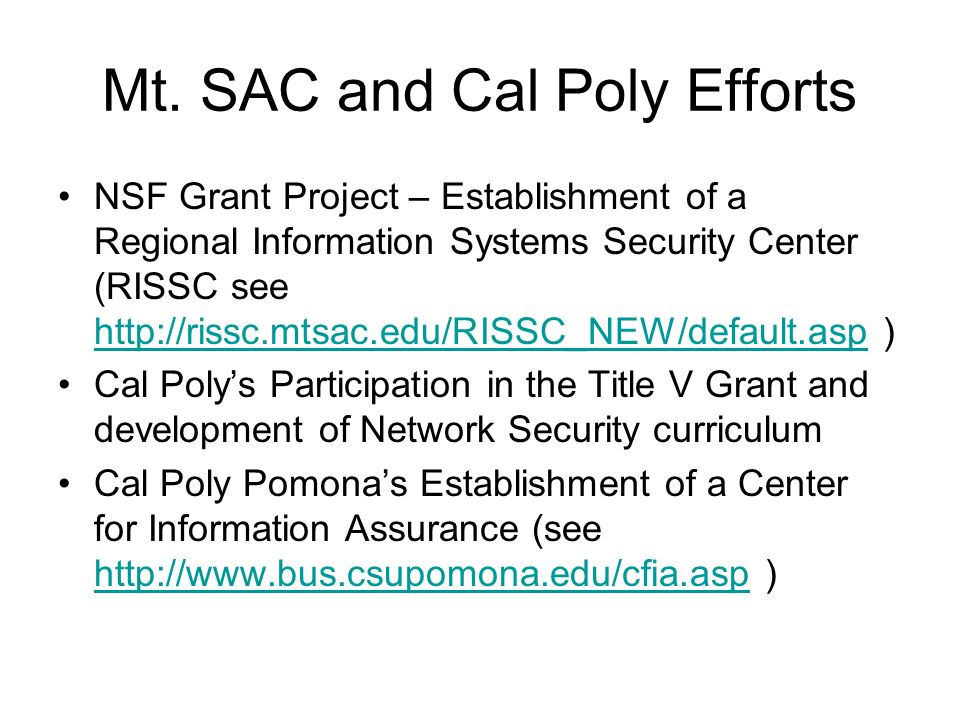 Mt. SAC and Cal Poly Efforts