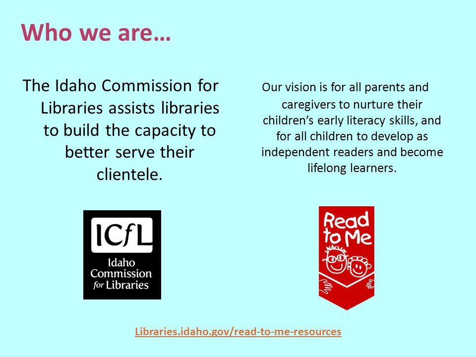 Libraries.idaho.gov/read-to-me-resources