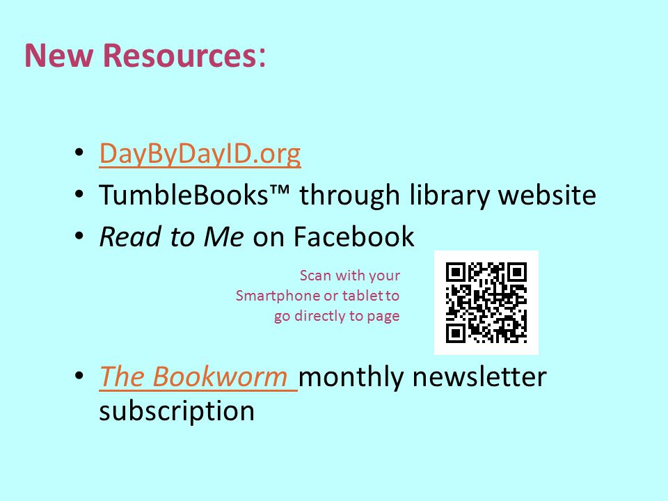 New Resources: DayByDayID.org TumbleBooks™ through library website