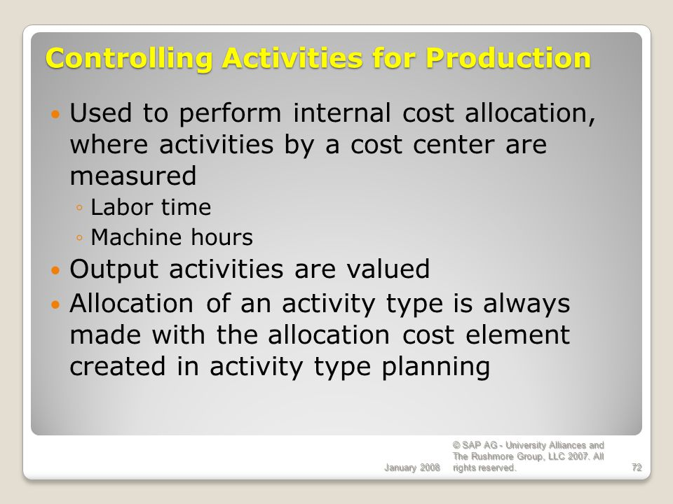 Controlling Activities for Production
