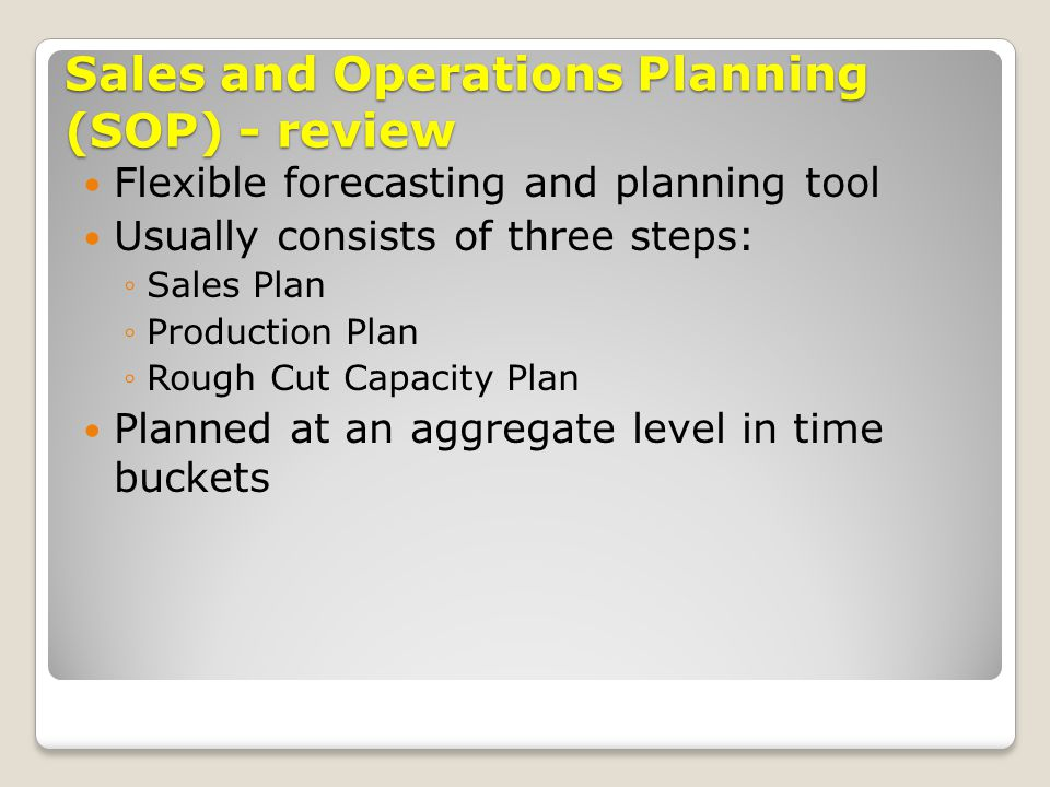 Sales and Operations Planning (SOP) - review