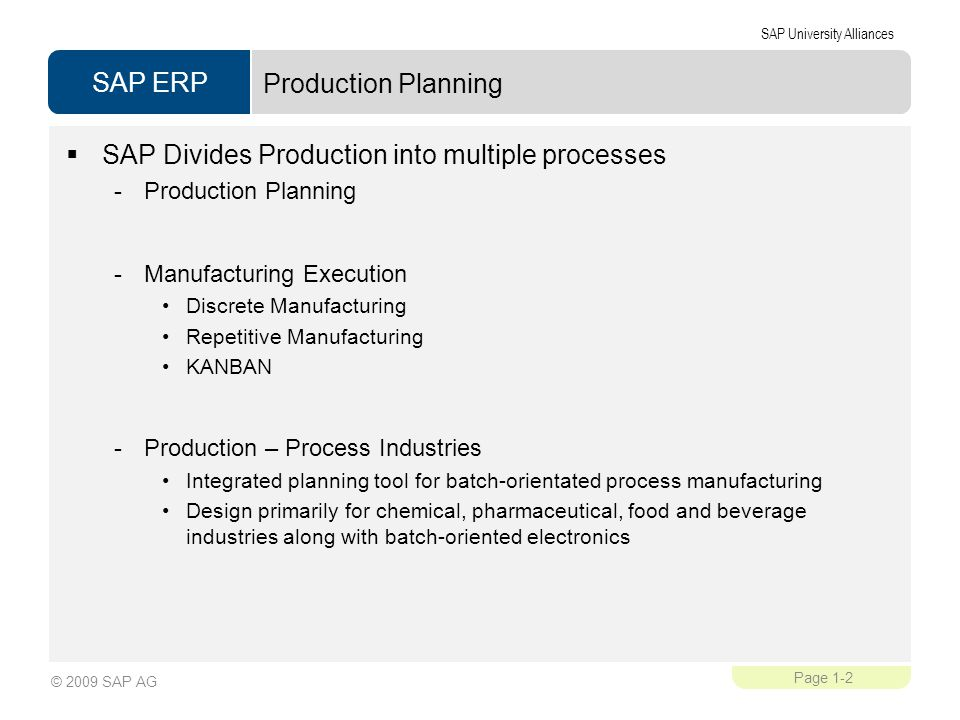SAP Divides Production into multiple processes