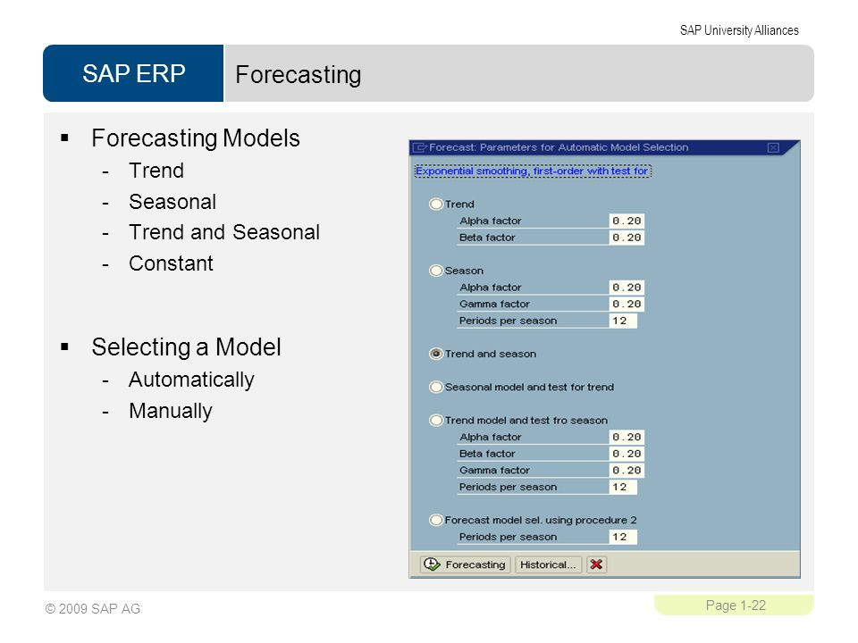 Forecasting Forecasting Models Selecting a Model Trend Seasonal