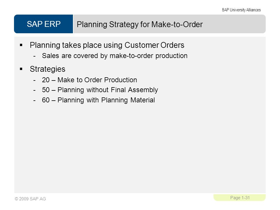 Planning Strategy for Make-to-Order