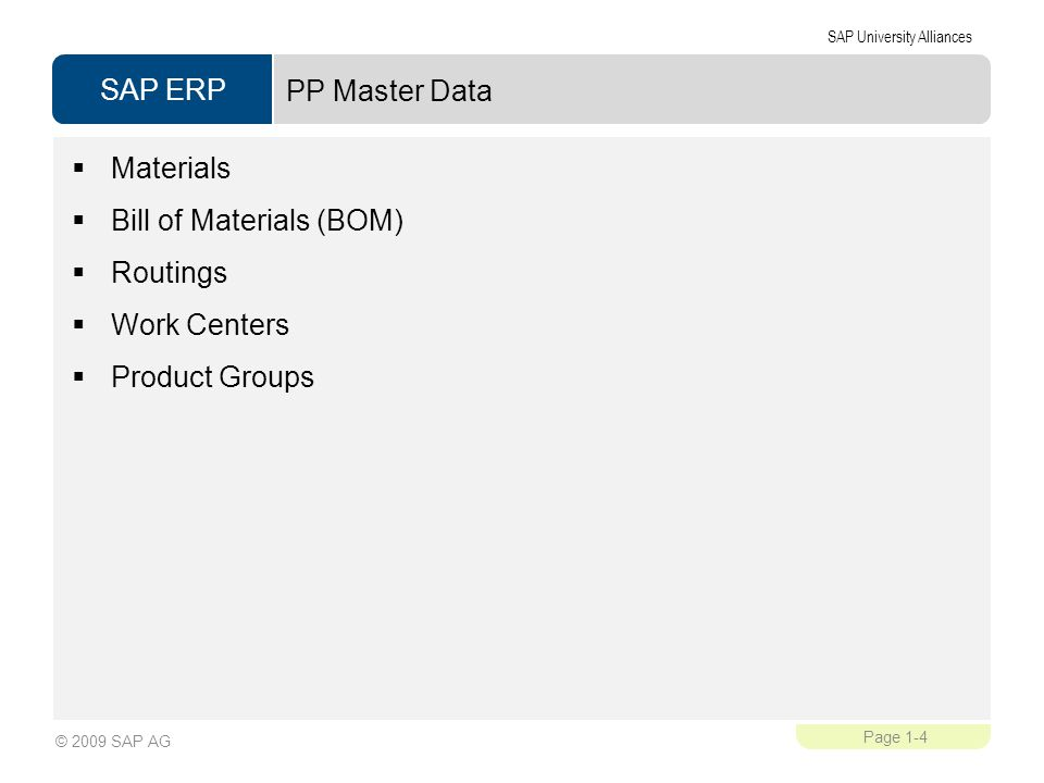 PP Master Data Materials Bill of Materials (BOM) Routings Work Centers Product Groups