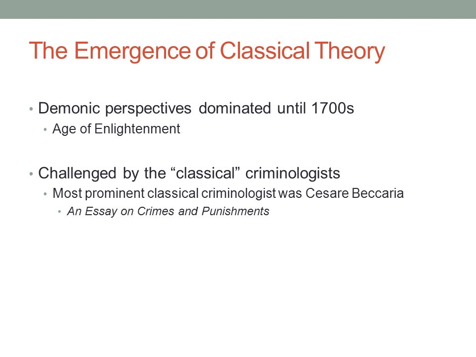 Classical Theories in Criminal Justice