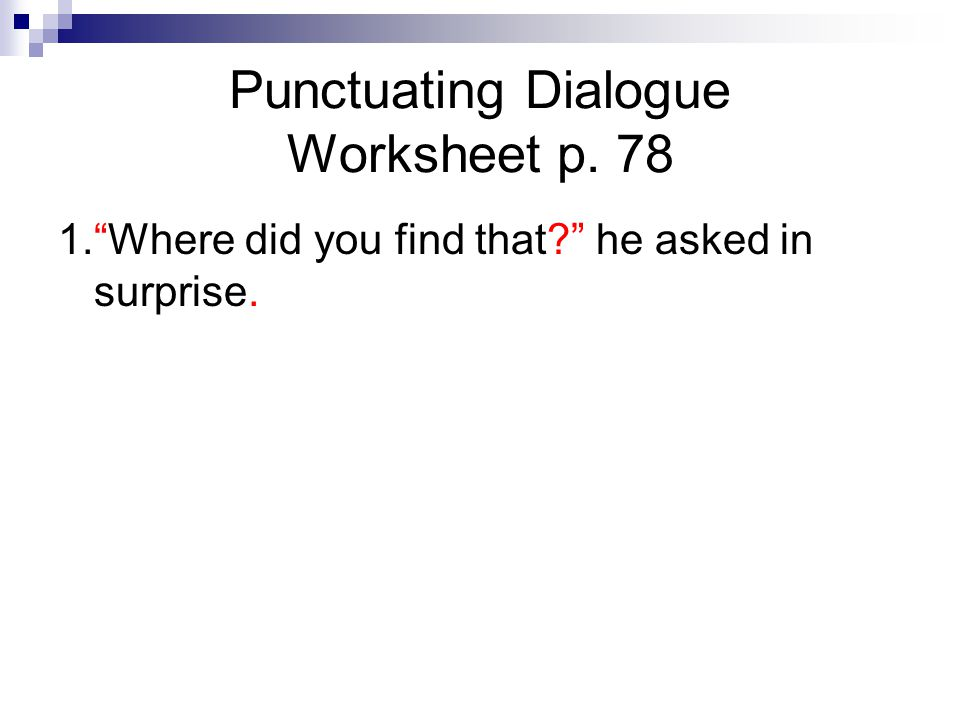 punctuating dialogue worksheet Termolak – Punctuating Dialogue Worksheet