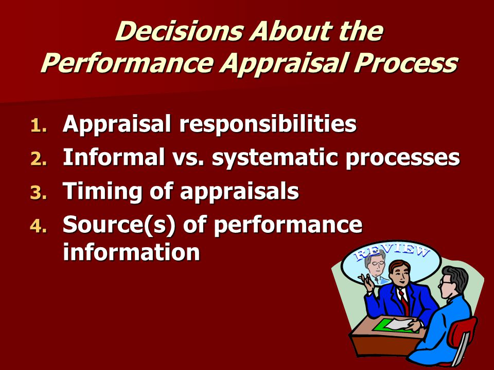 Decisions About the Performance Appraisal Process