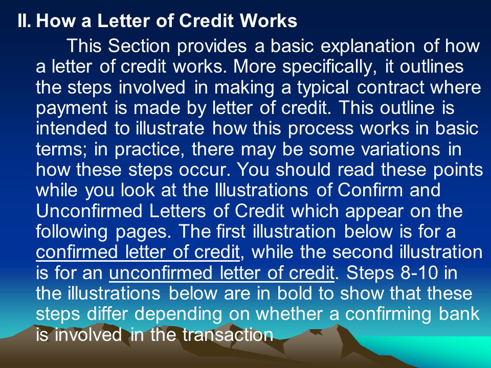 II. How a Letter of Credit Works