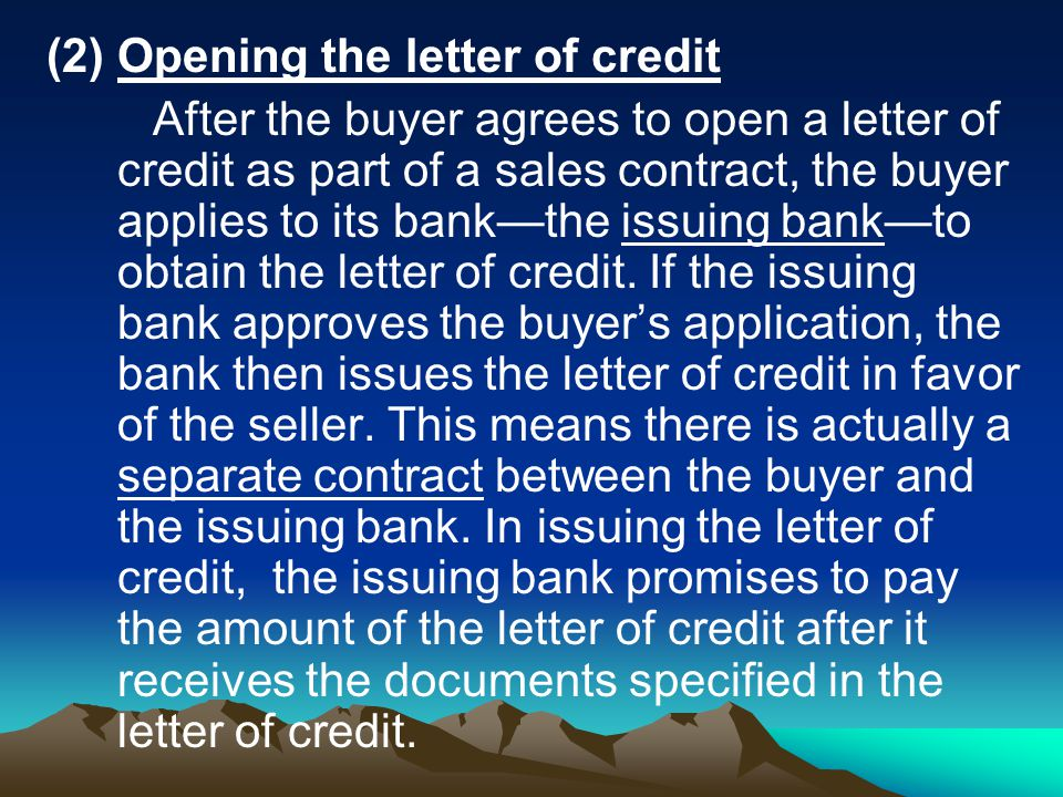 (2) Opening the letter of credit
