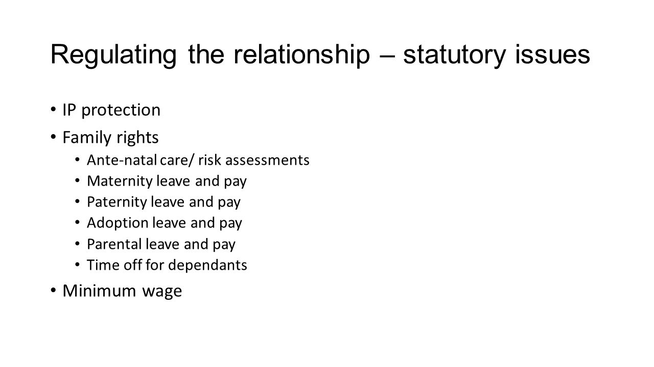 Regulating the relationship – statutory issues