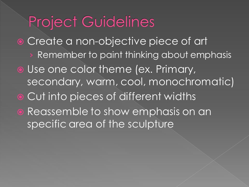 Project Guidelines Create a non-objective piece of art
