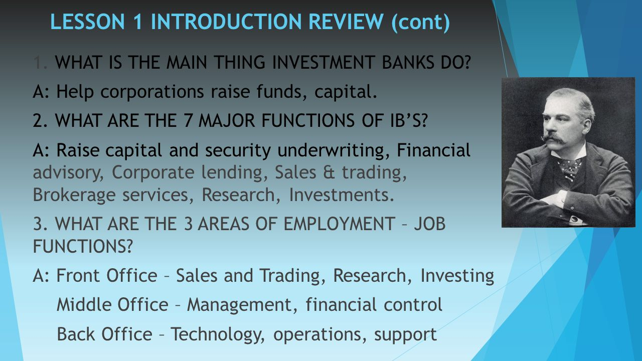 Investment banking lesson 2 history and purpose of investment banking what investment bankers - Bank middle office functions ...