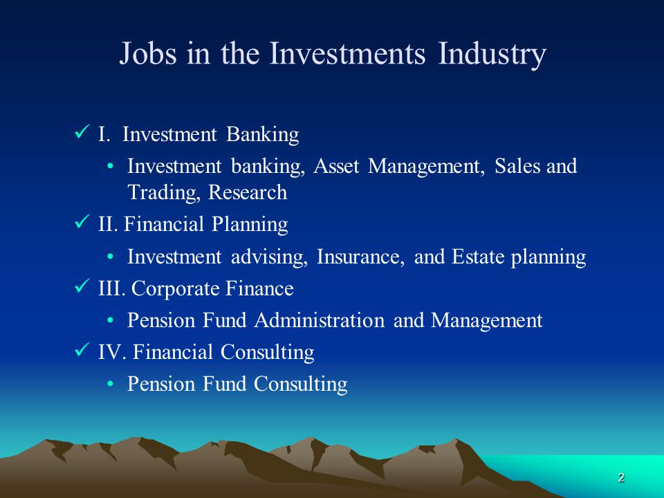 Jobs in the Investments Industry - ppt video online download