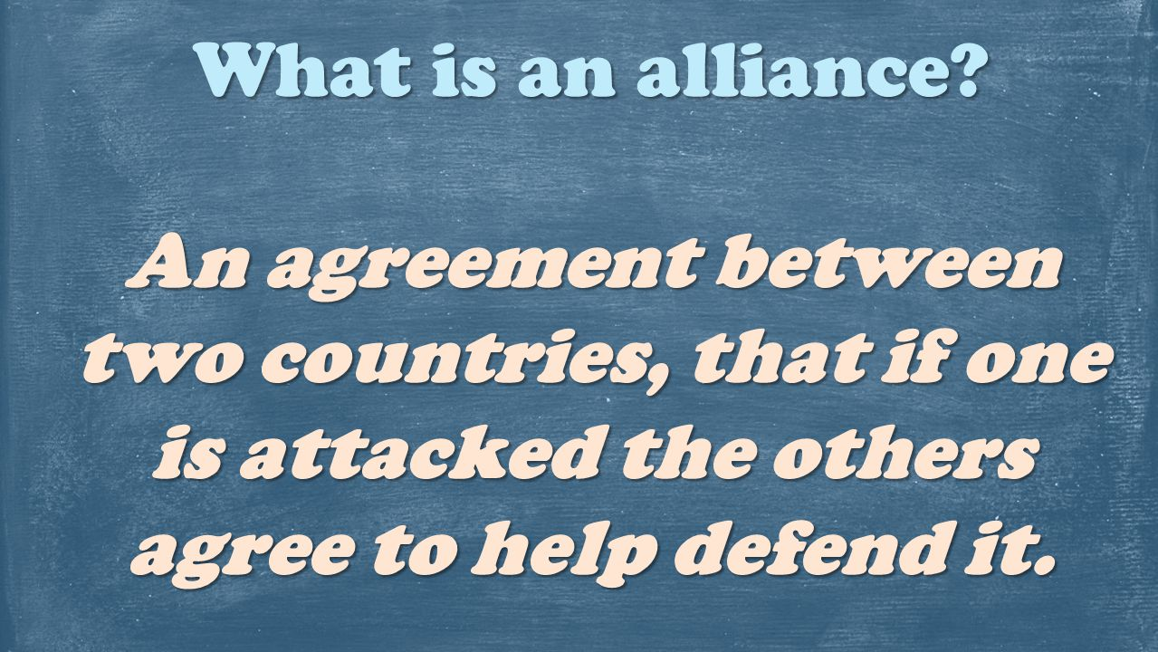 What is an alliance.