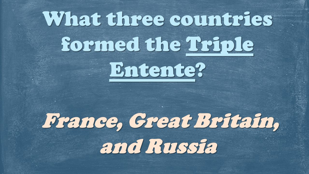 What three countries formed the Triple Entente