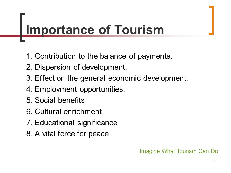 importance of tuarism The first thematic workshop on »strategic importance of tourism as a part of an  integrated development strategy of countries and places« showed that strate.