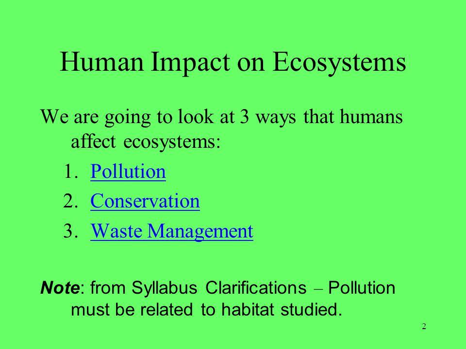 1 4 9 human impact on an ecosystem 1 ppt video online download. Black Bedroom Furniture Sets. Home Design Ideas