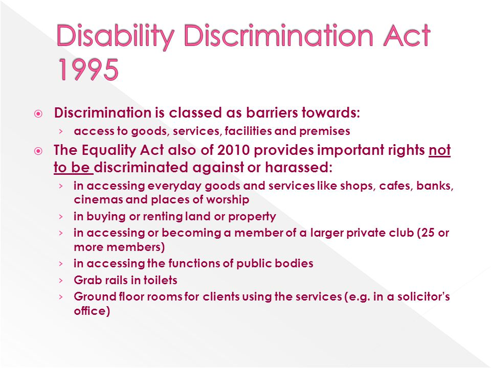 disability discrimination act 1995 essay The persons with disabilities act, 1995  prevention and early detection of  disabilities (section 25) providing equality in education (section 26, 27, 28, 29,  30,.