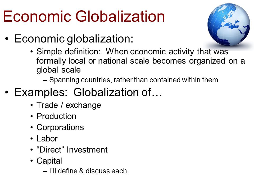 economic globalization 6 essay Advantages disadvantages economic globalization the advantages and disadvantages of globalization introduction: with the development of internet, transportation and.