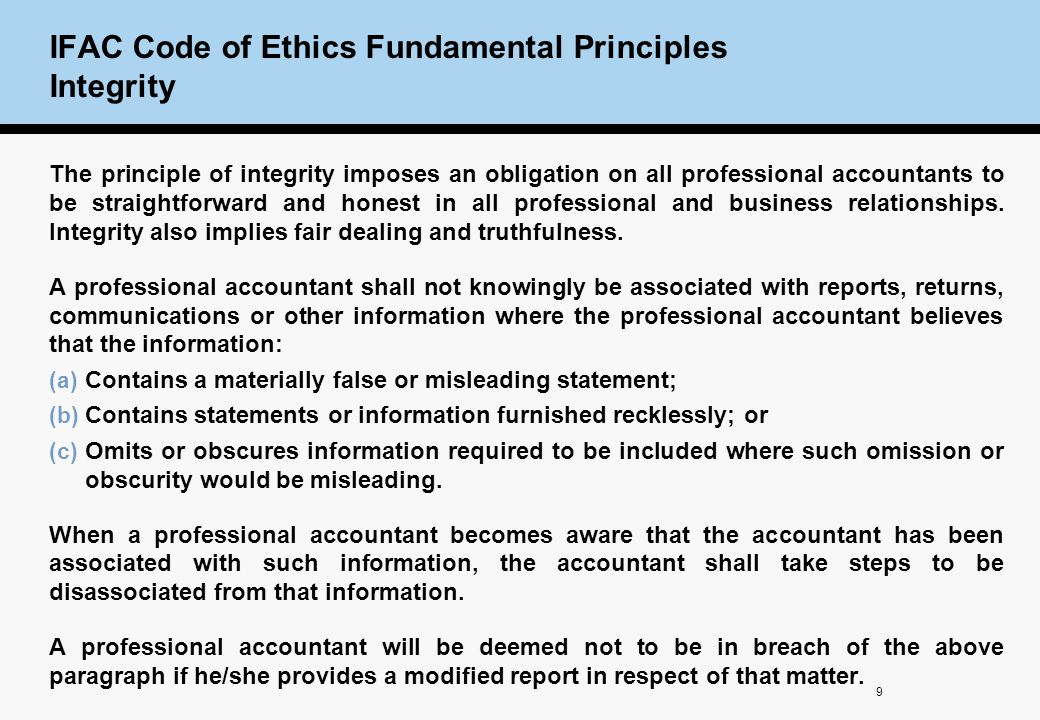 the fundamental aspect of the independence and integrity of an accountant Accountants of the international ethics standards board for accountants,  published by the international federation of  introduction and fundamental  principles   independence – audit and review engagements   section 110  integrity.