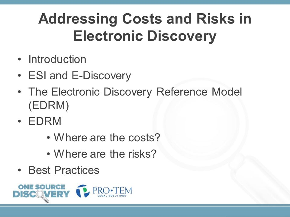 Addressing Costs and Risks in Electronic Discovery