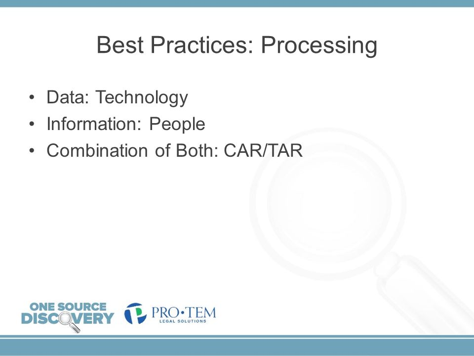 Best Practices: Processing
