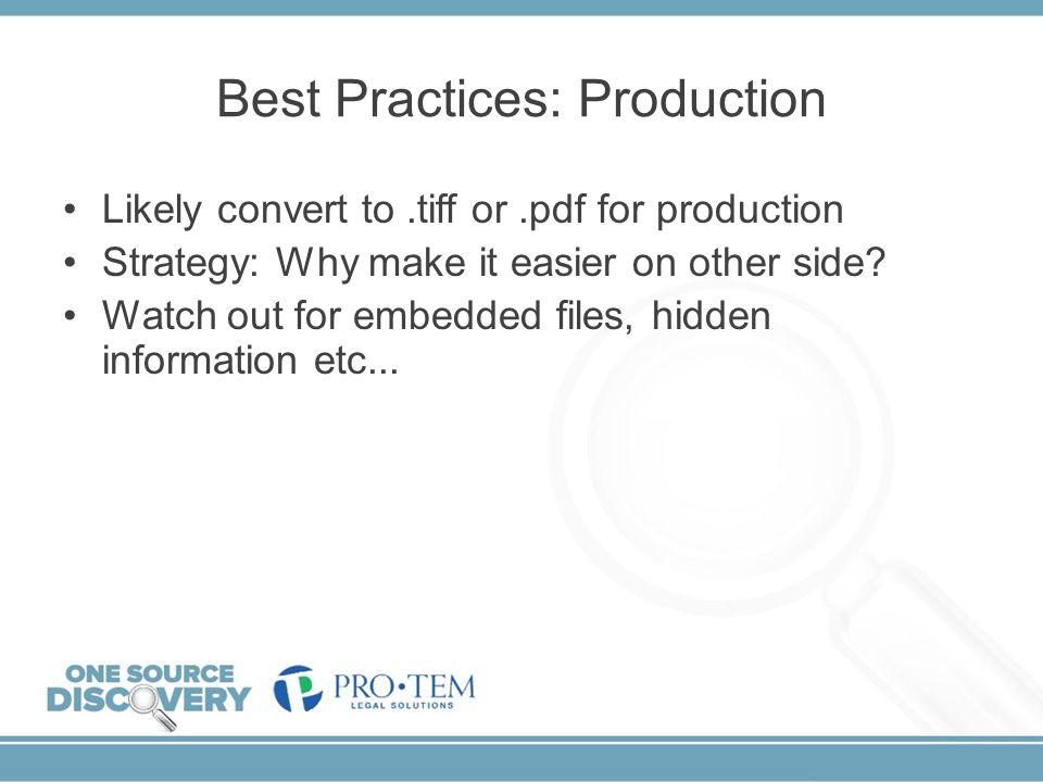 Best Practices: Production