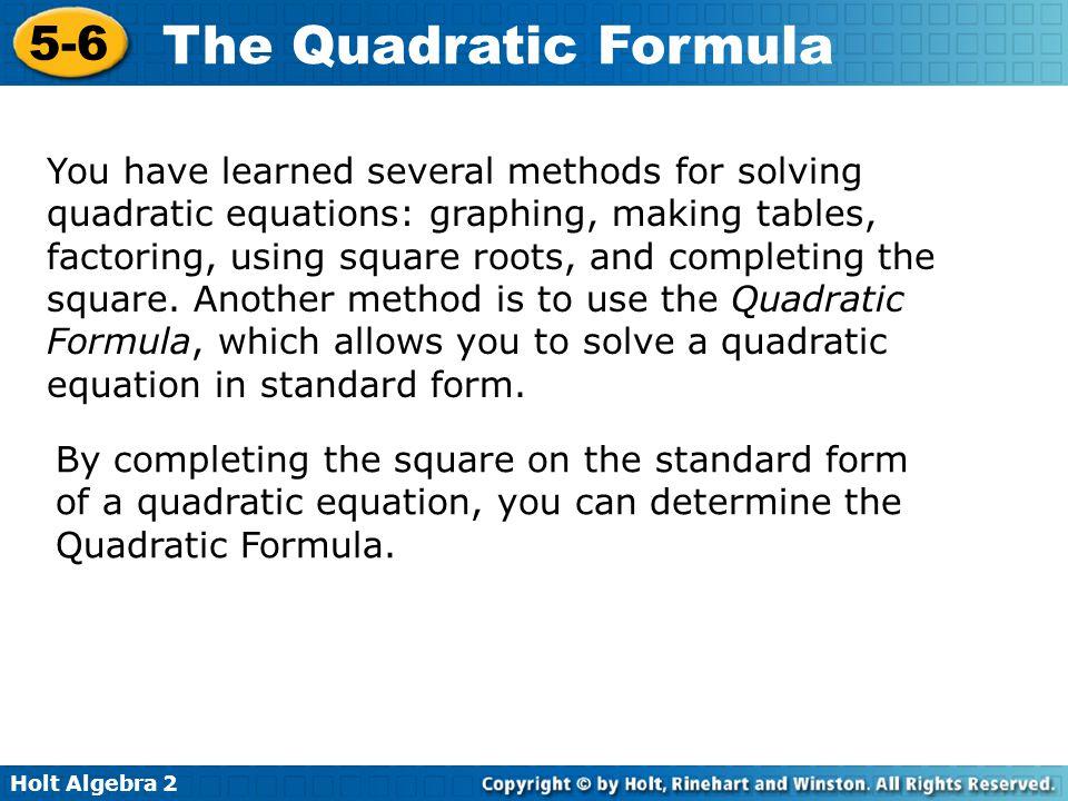The Quadratic Formula 5-6 Warm Up Lesson Presentation ...