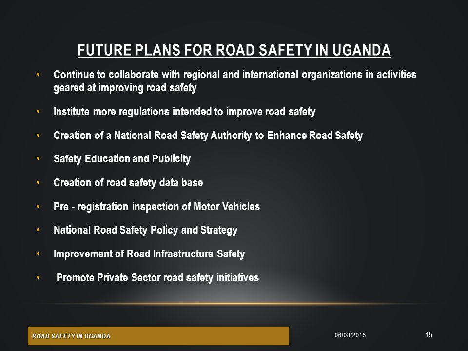Future Plans for Road Safety in Uganda