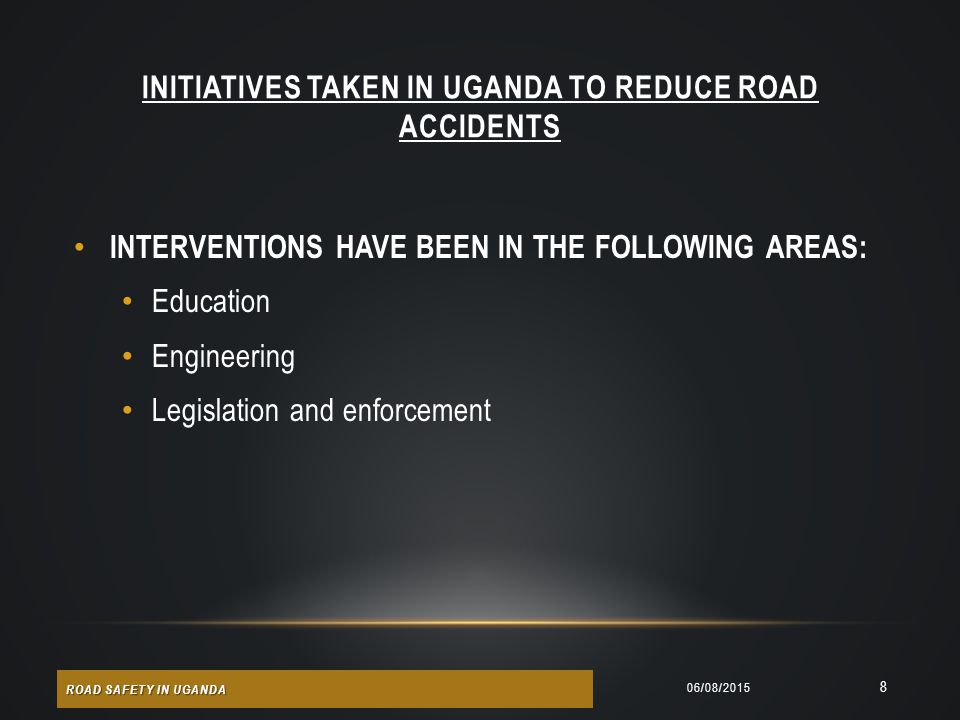 INITIATIVES TAKEN IN UGANDA TO REDUCE ROAD ACCIDENTS