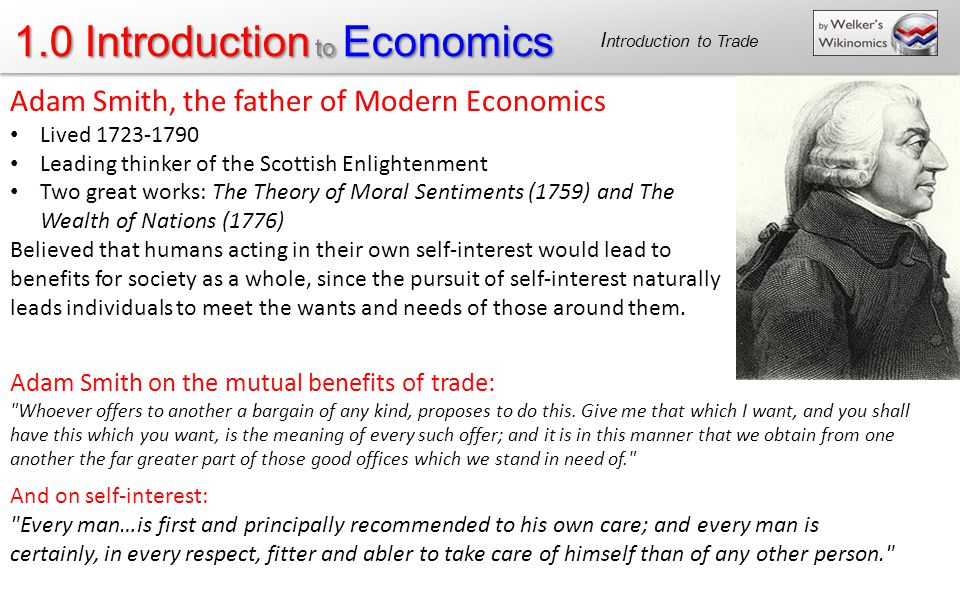 the founder of modern economics a biography of adam smith Adam smith 2704 q9381 adam smith adam smith smith,_adam scottish political economist and moral philosopher whose work is credited as the genesis of the modern discipline of economics.