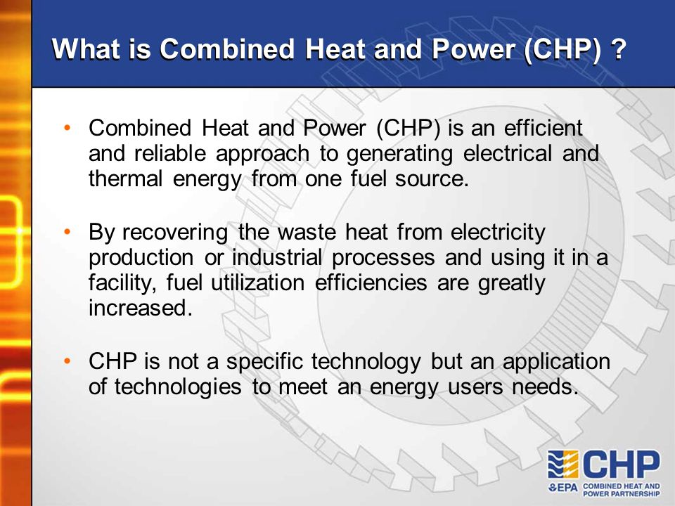 What is Combined Heat and Power (CHP)
