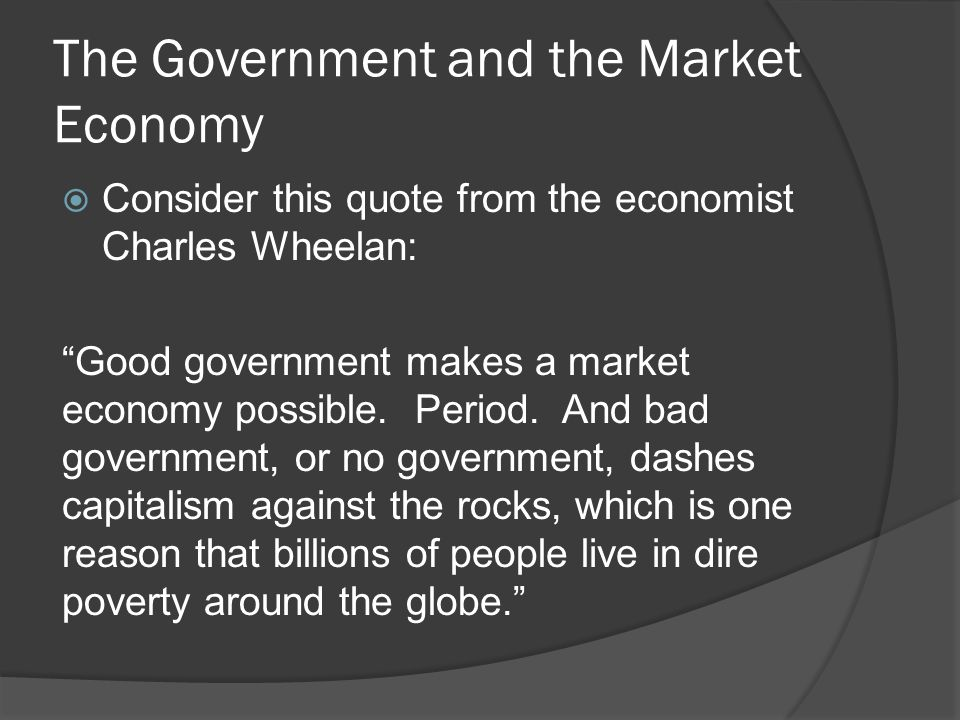 The Government and the Market Economy