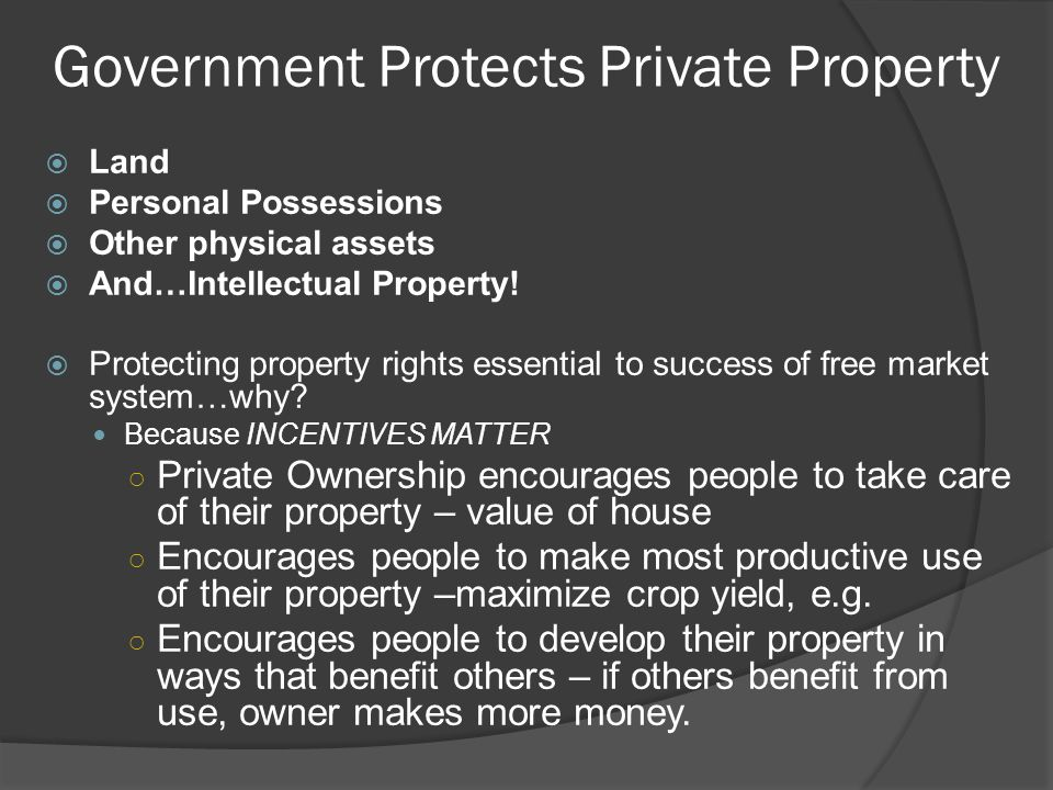 Government Protects Private Property