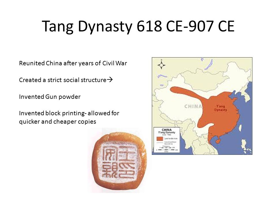 Tang Dynasty 618 CE-907 CE Reunited China after years of Civil War