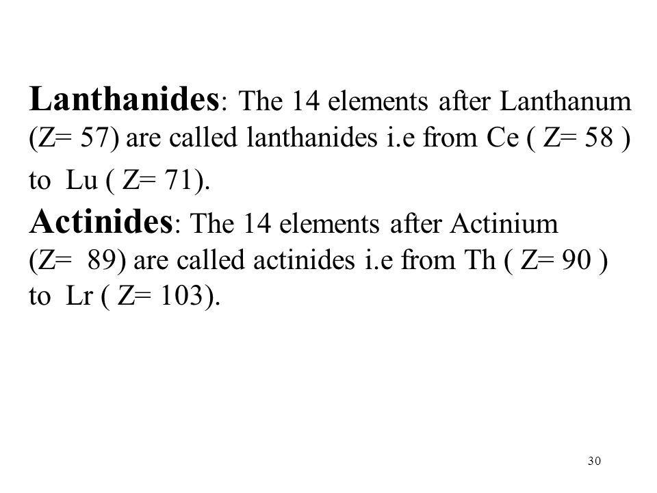 Lanthanides: The 14 elements after Lanthanum