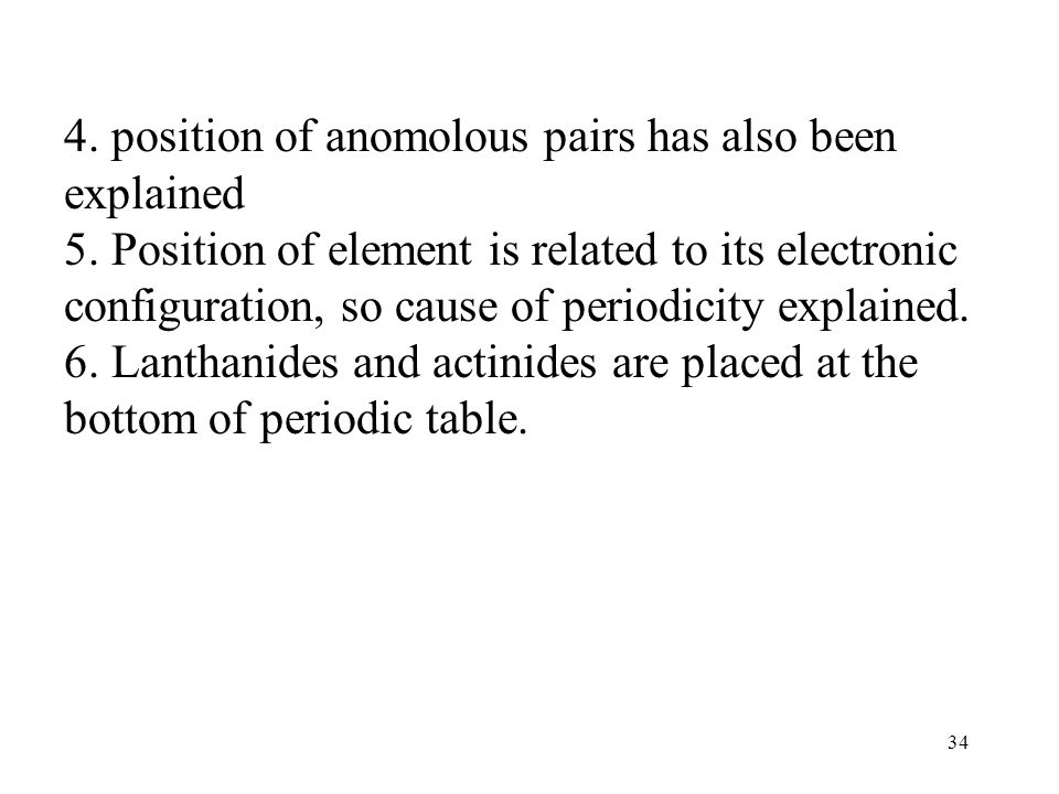 4. position of anomolous pairs has also been explained