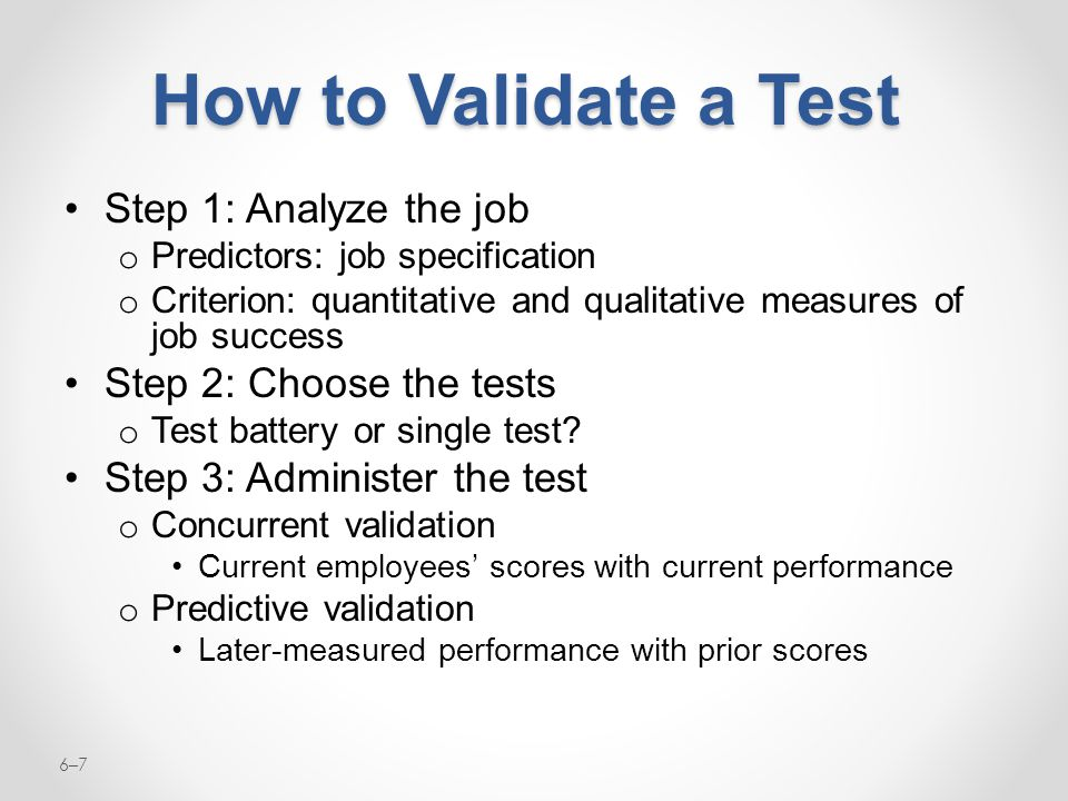 How to Validate a Test Step 1: Analyze the job