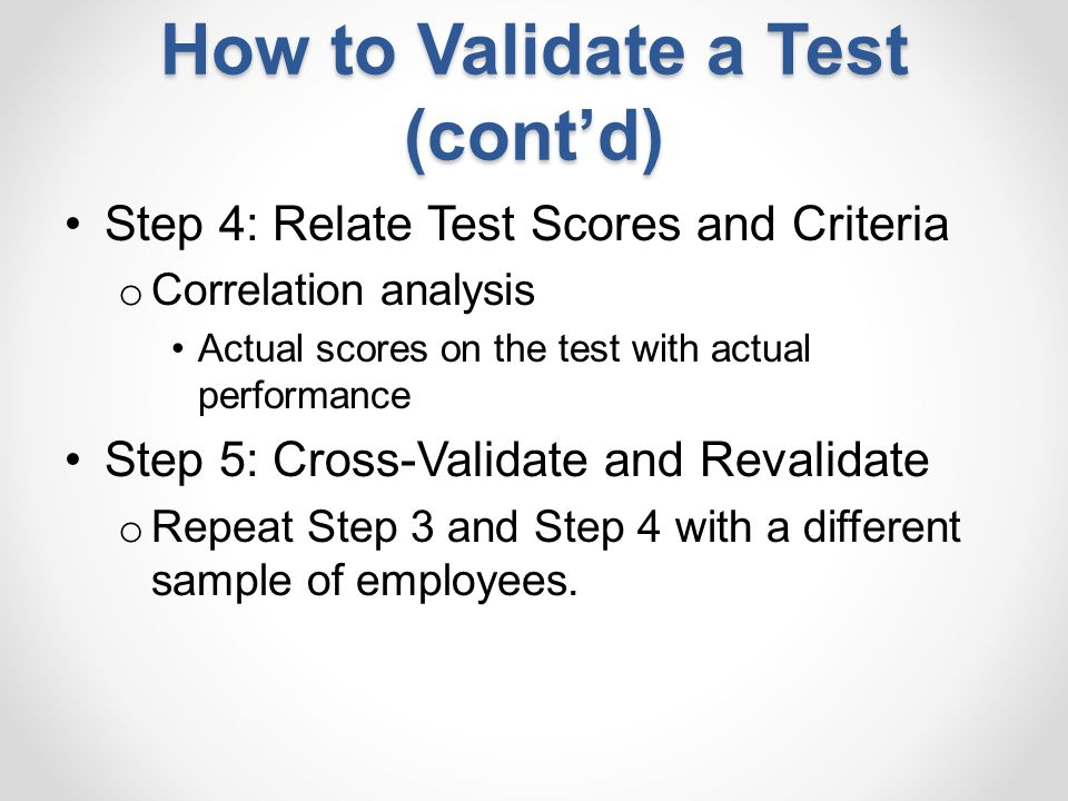 How to Validate a Test (cont'd)