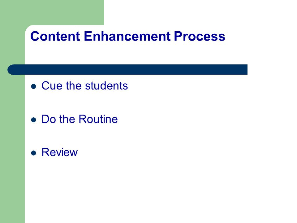 Content Enhancement Process