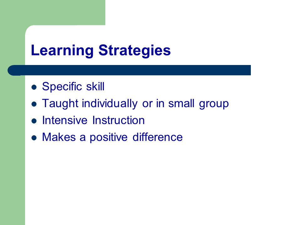 Learning Strategies Specific skill