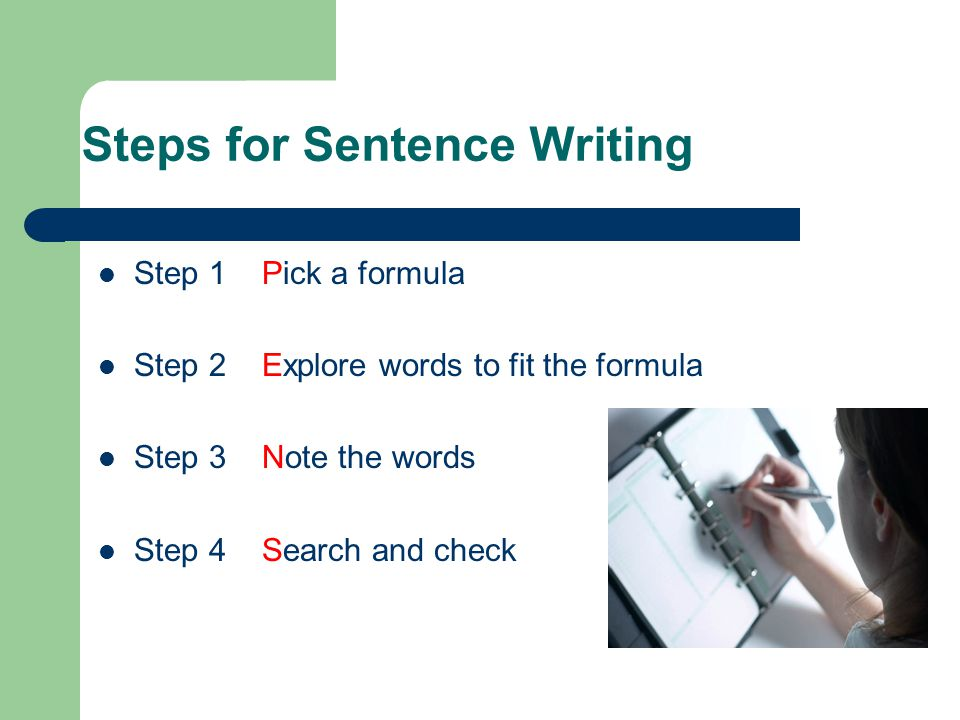Steps for Sentence Writing