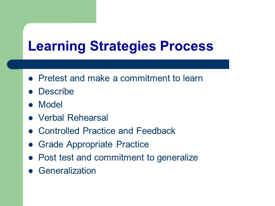 Learning Strategies Process