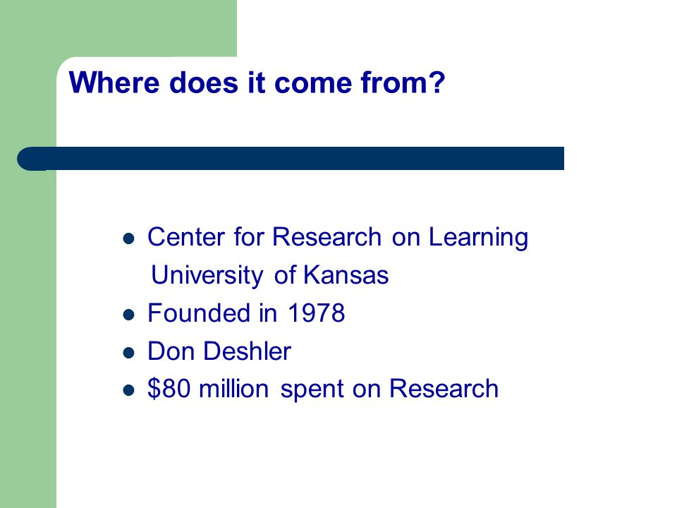 Where does it come from Center for Research on Learning