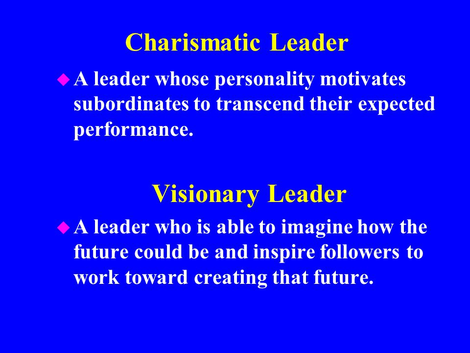 leaders visionaries and followers Leadership is lifting a person's vision to high sights, the raising of a person's performance to a higher standard, the building of a personality beyond its normal limitations  followers think.
