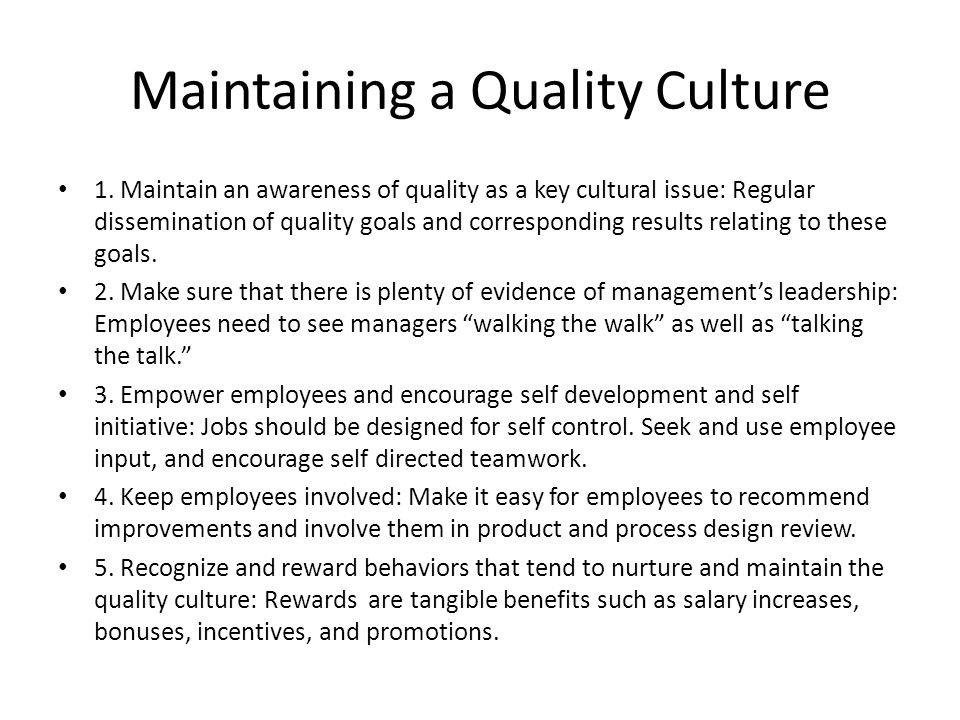 the characteristics that maintains quality culture In order to achieve and maintain these elements of high quality, early  and  reciprocal way can help providers understand a family's culture and values,   bureau of labor statistics, employment characteristics of families.